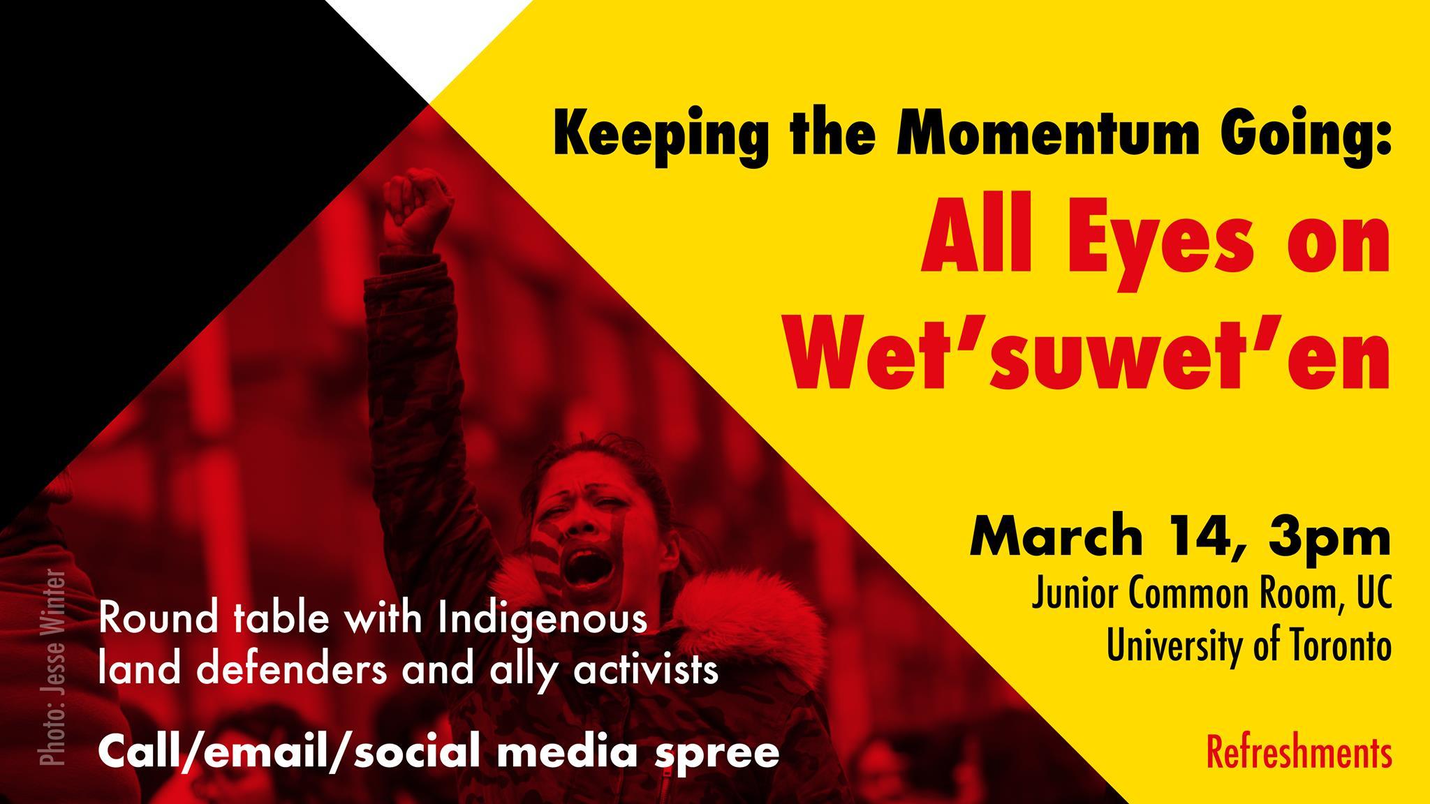 Keep the Momentum Going: All Eyes on Wet'suwet'en Calling Spree