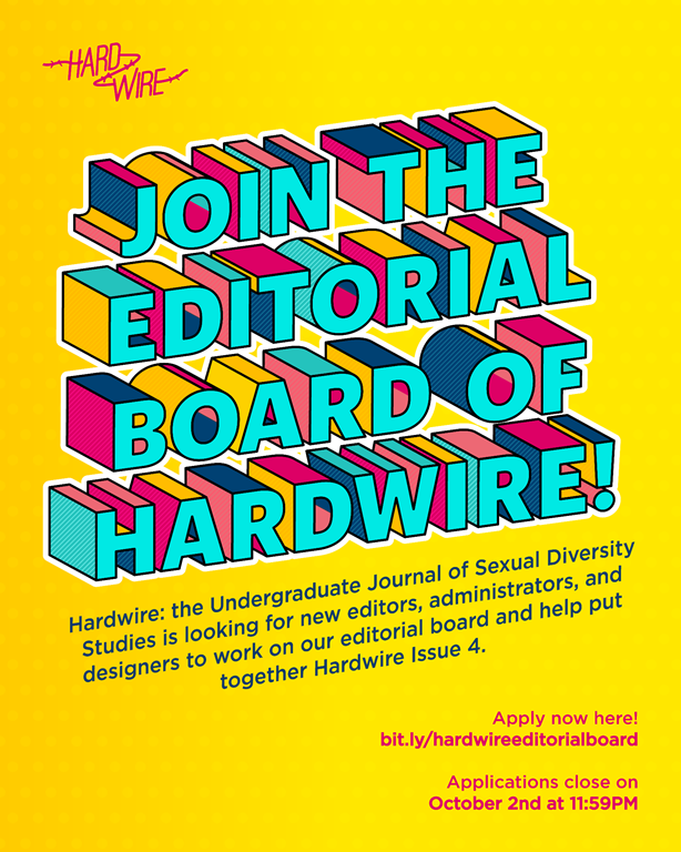 """Poster of bright blue block text on yellow background with text """"Join the editorial board of hardwire!,"""" further details, and the link to the application form."""