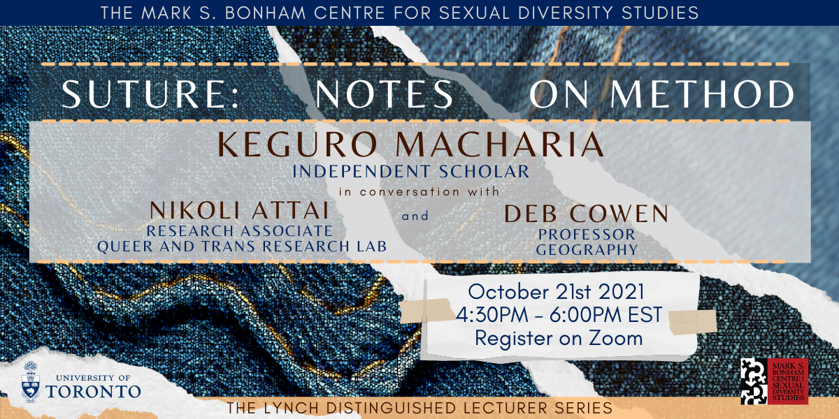 Banner featuring the event title, Keguro Macharia, Nikolai Attai, and Deb Cowan's names and titles, and event timing and registration as noted in the post. The backdrop is a stylized denim seam, and the logos of the University of Toronto and Bonham centre are at the bottom.