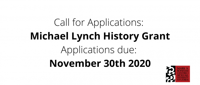 Text banner: Call for Applications for Michael Lynch History Grant, Applications Due: November 30th 2020