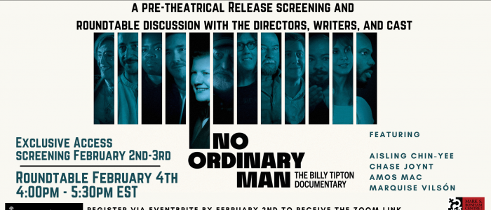 A banner with the promotional image for No Ordinary Man - a series of 12 portraits with a dark blue filter over top of them. Text on the banner contains the title of the film as well as information about the event, including the Mark S. Bonham Centre for Sexual Diversity Studies' Logo. Text reads: a pre-theatrical Release screening and roundtable discussion with the directors, writers, and cast; Exclusive Access screening February 2nd-3rd; Roundtable February 4th 4:00pm - 5:30pm EST; Featuring Aisling Chin-yee, Chase Joynt, Amos Mac, Marquise Vilsón; Register via Eventbrite by February 2nd to receive the zoom link and a link to view the film.