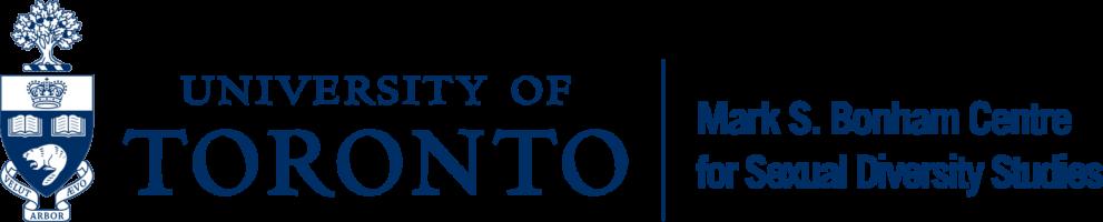 University of Toronto Mark S. Bonham Centre for Sexual Diversity Studies