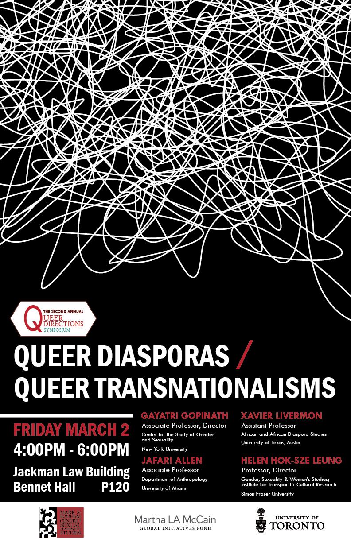 2nd Annual Queer Directions Symposium presents Queer Transnationalisms / Queer Diasporas Public Panel