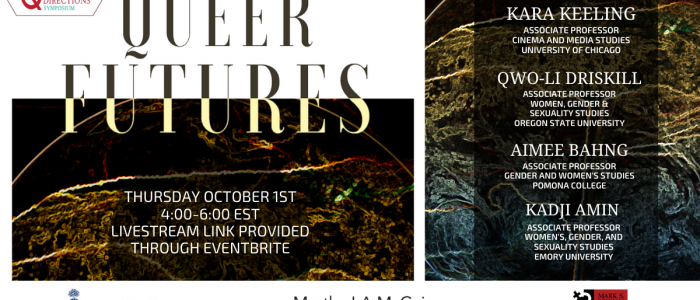 Banner for Queer Futures featuring date and registration information as well as Panelists' names and titles overlaid across an abstract image of the world. The UofT logo, Martha LA McCain Global Initiatives Fund logo, and SDS logo are at bottom.