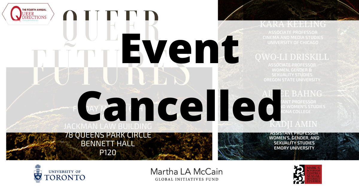 CANCELLED: Queer Directions: Queer Futures