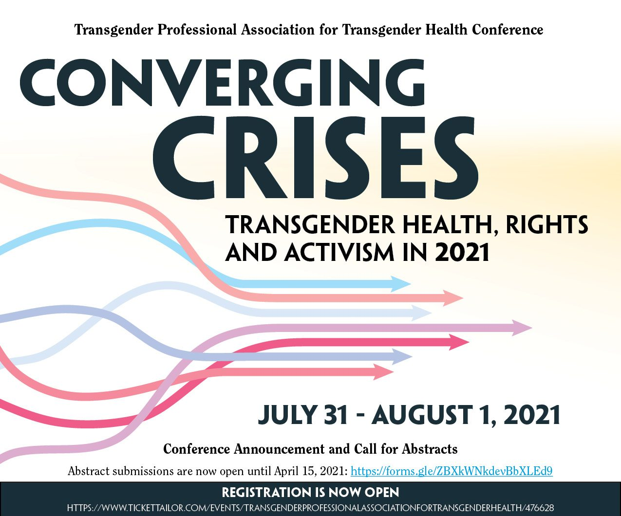 Poster for the inaugural TPATH conference, with Converging Crises in large navy text alongside the subtitle in smaller font. Many arrows in the colours of the trans flag run from left to right, starting spread out and streamlining so that they are closer together. Plenty of text detailing the event, registration details, and abstract submission details are included -- refer to the event text and attached PDF for further details.