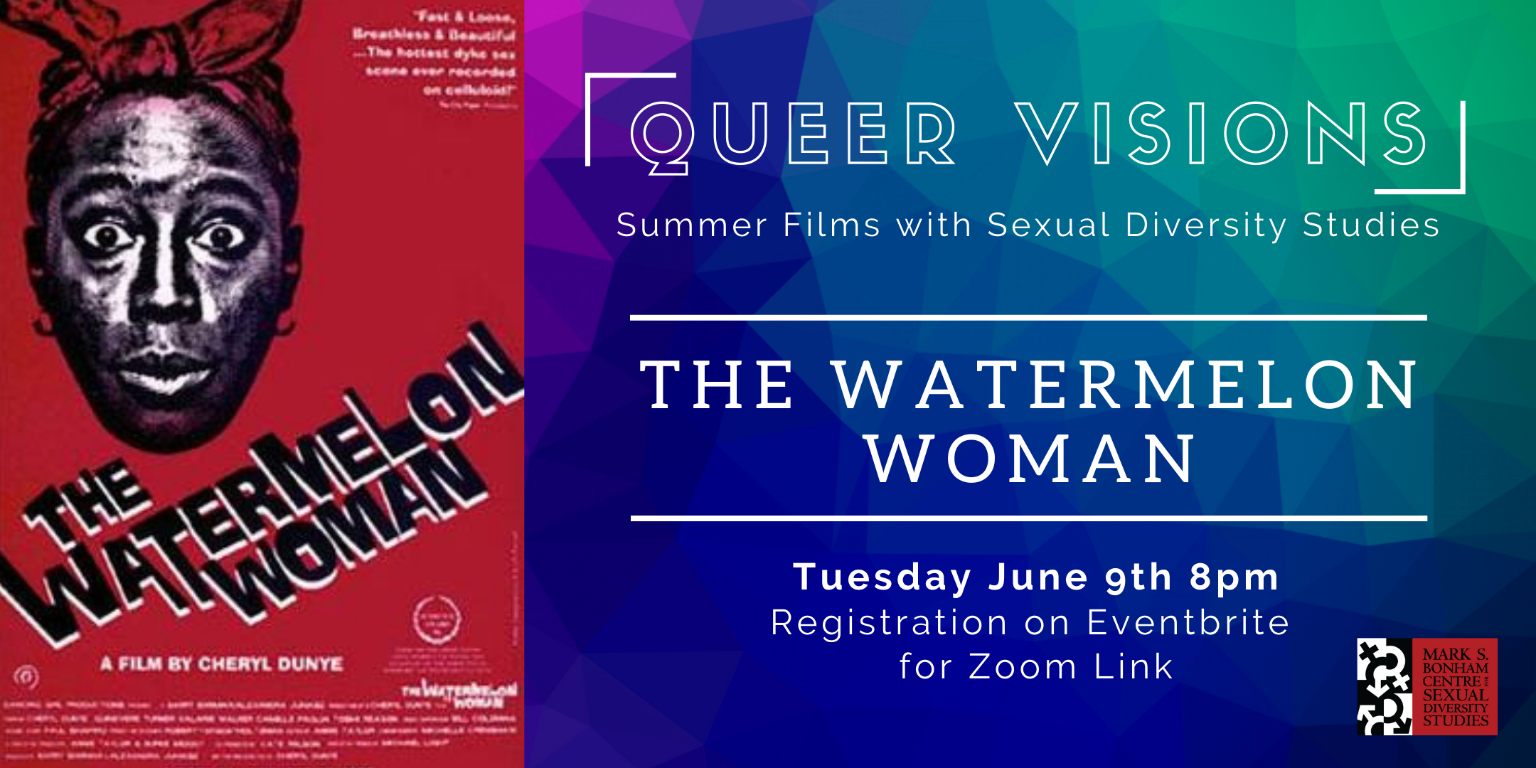 Queer Visions: Summer Films with SDS   The Watermelon Woman
