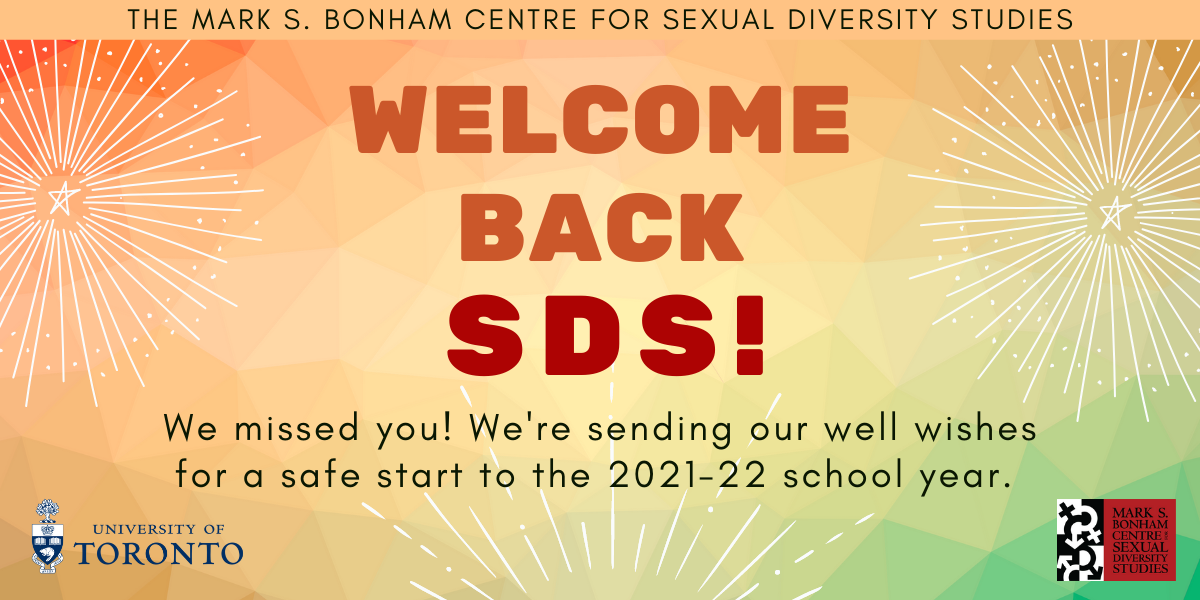 """Allcaps text: Welcome Back SDS! with text beneath: """"We missed you! We're sending our well wishes for a safe start to the 2021-22 school year"""" and doodles of fireworks against an autumn colour gradient."""